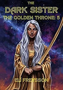 The Dark Sister (The Golden Throne #1E)