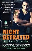 Night Betrayed (Envy Chronicles, #4)