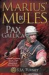 Pax Gallica (Marius' Mules #9)