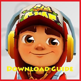 SUBWAY SURFERS: ULTIMATE GAME GUIDE BOOK, HOW TO DOWNLOAD