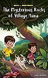 The Mysterious Rocks of Village Yana
