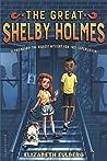 The Great Shelby Holmes (The Great Shelby Holmes, #1)