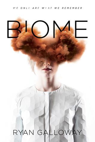 Biome (Biome, #1)