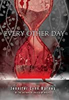 Every Other Day (Fiction - Young Adult)