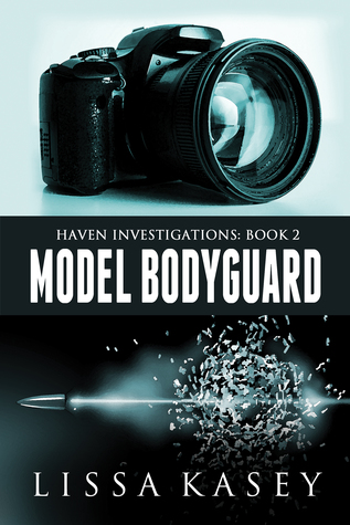 Model Bodyguard by Lissa Kasey