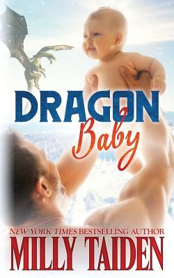 Dragon Baby by Milly Taiden