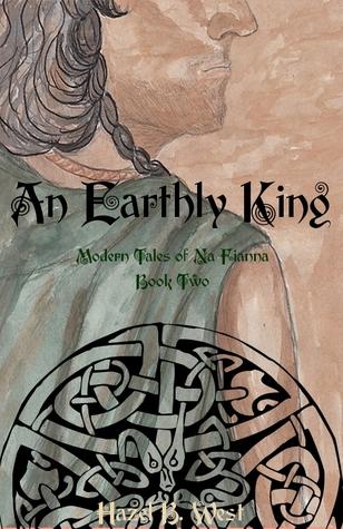 An Earthly King by Hazel B. West