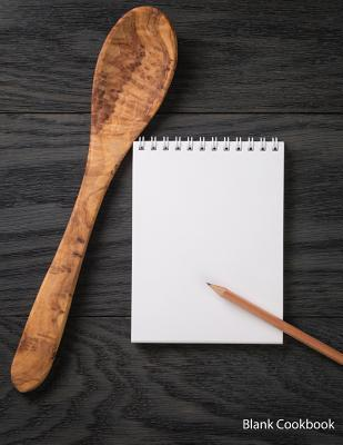 Blank Cookbook: Notepad 80  by  NOT A BOOK