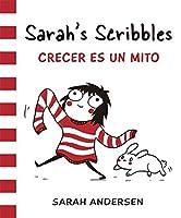 Sarah's Scribbles: Crecer es un mito