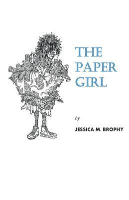The Paper Girl Jessica Brophy