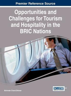 Opportunities and Challenges for Tourism and Hospitality in the BRIC Nations