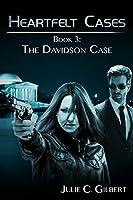 The Davidson Case (Heartfelt Cases, #3)