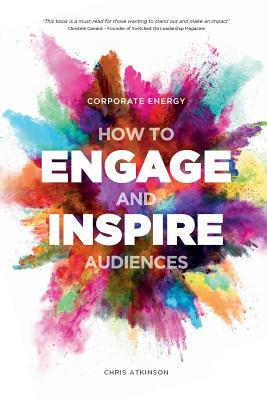 Corporate-Energy-How-to-Engage-and-Inspire-Audiences