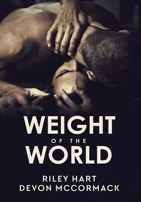 Read Weight Of The World By Riley Hart