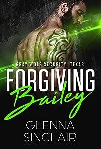 Forgiving Bailey