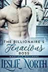 The Billionaire's Tenacious Boss (The Maxfield Brothers #1)