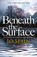 Beneath the Surface: An Inspector Tom Reynolds Mystery (2) (Inspector Tom Reynolds 2)
