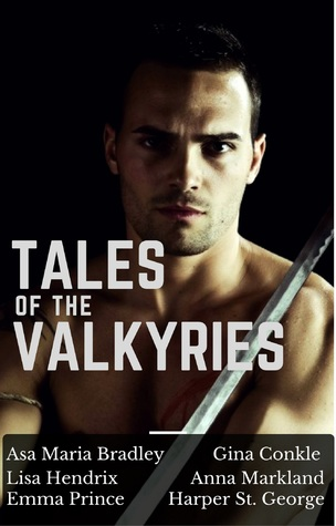 Tales of the Valkyries: An Anthology of Short Stories (Viking Romance & Viking Paranormal Romance)