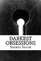 Darkest Obsessions