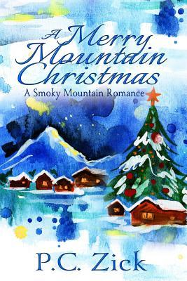 A Merry Mountain Christmas: Sweet Romance