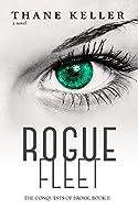 Rogue Fleet (The Conquests of Brokk, #2)