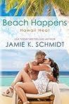 Beach Happens (Hawaii Heat, #2)