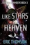 Like Stars in Heaven
