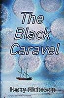The Black Caravel