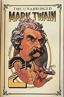 The Unabridged Mark Twain 2