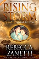 Against the Wind, Season 2, Episode 1 (Rising Storm)