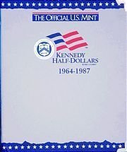 The Official U.S. Mint Kennedy Half Dollars Coin Album: 1964-1987