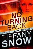No Turning Back (Kathleen Turner #1)