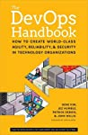 The DevOps Handbook: How to Create World-Class Agility, Reliability, and Security in Technology Organizations