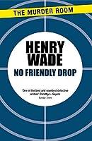 No Friendly Drop