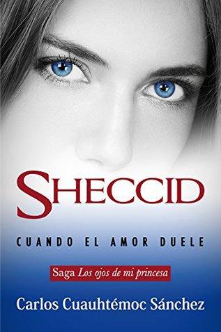 Sheccid, cuando el amor duele