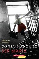 Ser María: Amor y caos en el Bronx