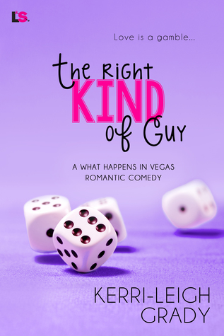 The Right Kind of Guy (What Happens in Vegas #17)
