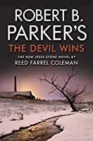Robert B. Parker's The Devil Wins (The Jesse Stone Series Book 14)