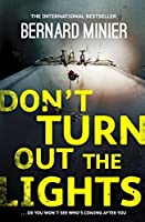 Don't Turn Out the Lights (Commandant Martin Servaz #3)
