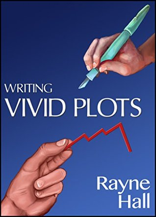 Writing Vivid Plots: Professional Techniques for Fiction Writers