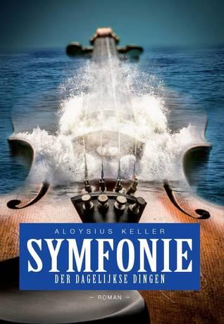 Symfonie der dagelijkse dingen