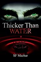 Thicker Than Water (Power of Four #3)