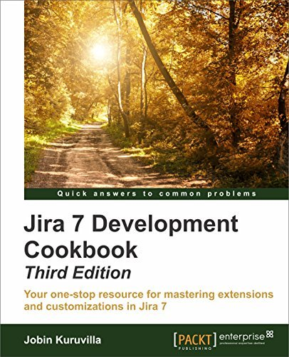 JIRA Development Cookbook - Third Edition