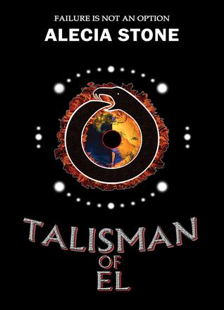 Talisman of El by Alecia Stone