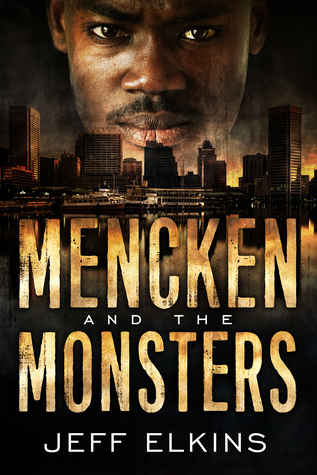 Mencken and the Monsters (The Defense of Reality #1)