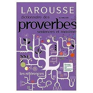 Dictionnaire Larousse des proverbes, sentences et maximes