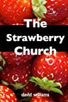 The Strawberry Church