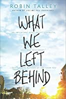 What We Left Behind (Harlequin Teen)