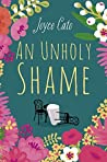An Unholy Shame (Monica Noble, #3)