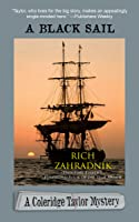 A Black Sail (Coleridge Taylor Mystery #3)